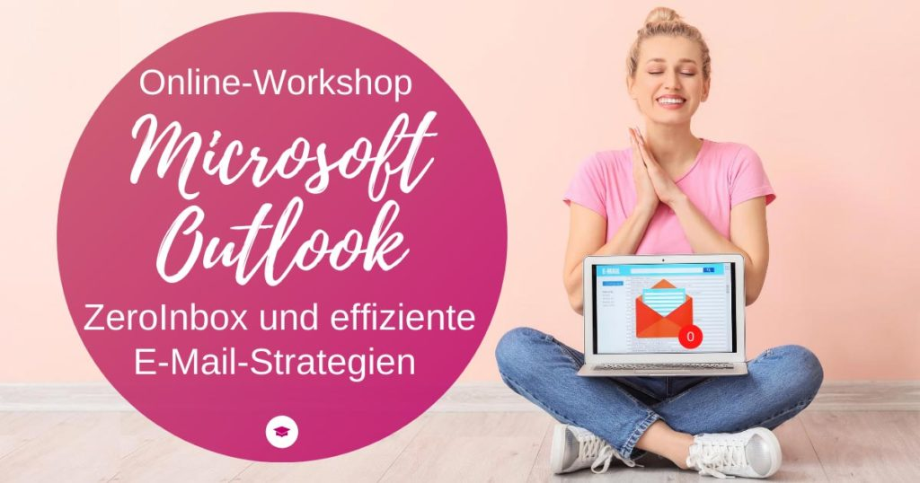 "Online-Workshop Outlook ""ZeroInbox und mehr"""